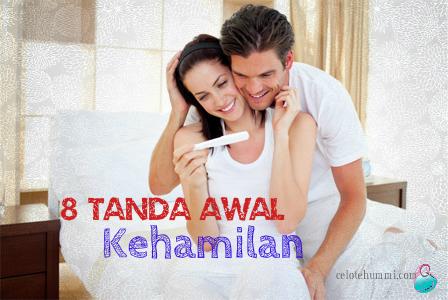 8 TANDA AWAL KEHAMILAN