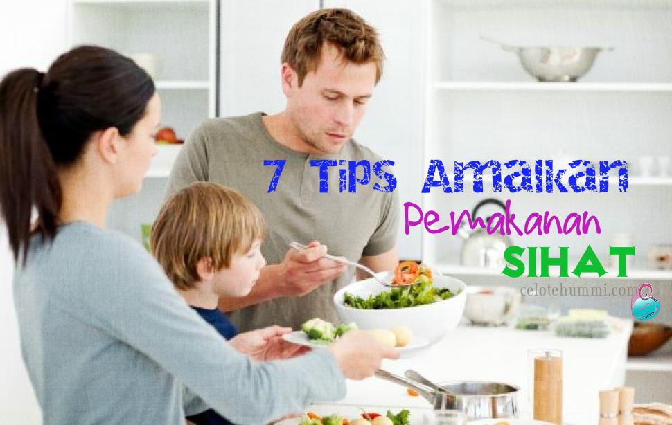 7 Tips Makan Sihat