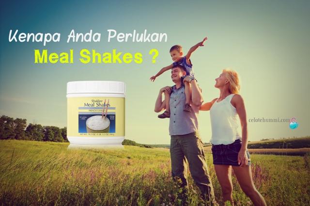 Kenapa Perlukan Meal Shakes Shaklee